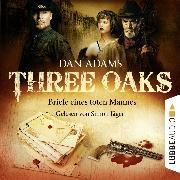 Cover-Bild zu Adams, Dan: Three Oaks, Folge 3: Briefe eines toten Mannes (Audio Download)