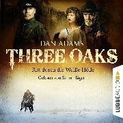 Cover-Bild zu Adams, Dan: Three Oaks, Folge 1: Ritt durch die weiße Hölle (Audio Download)