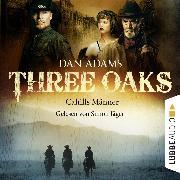 Cover-Bild zu Adams, Dan: Three Oaks, Folge 6: Cahills Männer (Audio Download)
