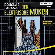 Cover-Bild zu Adams, Douglas: Der elektrische Mönch (Audio Download)