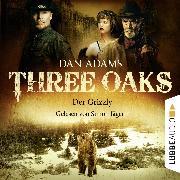 Cover-Bild zu Adams, Dan: Three Oaks, Folge 2: Der Grizzly (Audio Download)