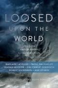 Cover-Bild zu Adams, John Joseph (Hrsg.): Loosed Upon the World (eBook)