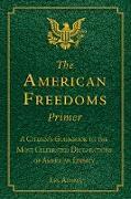 Cover-Bild zu Adams, Les: The American Freedoms Primer (eBook)
