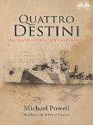 Cover-Bild zu Michael, Powell: Quattro Destini (eBook)