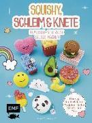 Cover-Bild zu Sillars-Powell, Tessa: Squishy, Schleim & Knete - Knautsch-Spielzeuge selber machen