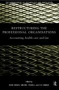 Cover-Bild zu Powell, Michael (Hrsg.): Restructuring the Professional Organization (eBook)