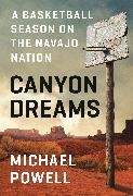 Cover-Bild zu Powell, Michael: Canyon Dreams (eBook)