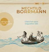 Cover-Bild zu Glück hat einen langsamen Takt von Borrmann, Mechtild