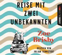 Cover-Bild zu Reise mit zwei Unbekannten von Brisby, Zoe