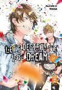 Cover-Bild zu Tanaka, Marumero: Let's destroy the Idol Dream 02