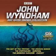 Cover-Bild zu Wyndham, John: John Wyndham: A BBC Radio Drama Collection: Six Classic BBC Radio Adaptations
