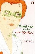 Cover-Bild zu Wyndham, John: Trouble with Lichen