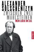 Cover-Bild zu Solschenizyn, Alexander: Zwischen zwei Mühlsteinen
