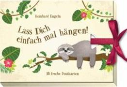Cover-Bild zu Lass dich einfach mal hängen! von Engeln, Reinhard (Hrsg.)