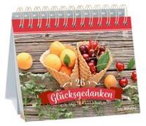 Cover-Bild zu 26 Glücksgedanken von Fröse-Schreer, Irmtraut (Hrsg.)