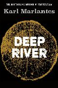 Cover-Bild zu Marlantes, Karl (Author): Deep River