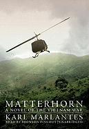 Cover-Bild zu Marlantes, Karl: Matterhorn: A Novel of the Vietnam War
