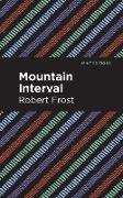 Cover-Bild zu Frost, Robert: Mountain Interval