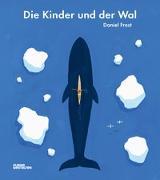 Cover-Bild zu Frost, David: Die Kinder und der Wal