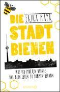 Cover-Bild zu Mayr, Erika: Die Stadtbienen