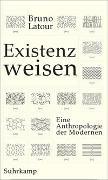 Cover-Bild zu Latour, Bruno: Existenzweisen