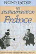 Cover-Bild zu Latour, Bruno: The Pasteurization of France