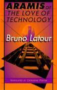 Cover-Bild zu Latour, Bruno: Aramis, or the Love of Technology