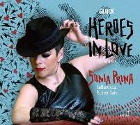 Cover-Bild zu Heroes in Love - Opera arias von Gluck, Christoph Willibald (Komponist)