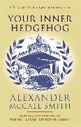 Cover-Bild zu McCall Smith, Alexander: Your Inner Hedgehog