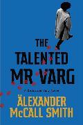 Cover-Bild zu McCall Smith, Alexander: The Talented Mr Varg