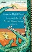 Cover-Bild zu McCall Smith, Alexander: Schweres Erbe für Mma Ramotswe