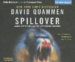 Cover-Bild zu Quammen, David: Spillover: Animal Infections and the Next Human Pandemic