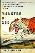 Cover-Bild zu Quammen, David: Monster of God: The Man-Eating Predator in the Jungles of History and the Mind