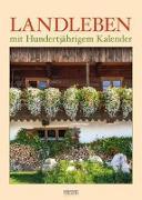 Cover-Bild zu Landleben mit Hundertjährigem Kalender 2021