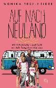 Cover-Bild zu Auf nach Neuland (eBook) von Rech-Heider, Monika