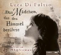 Cover-Bild zu Das Mädchen, das den Himmel berührte von Fulvio, Luca Di