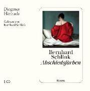 Cover-Bild zu Abschiedsfarben von Schlink, Bernhard