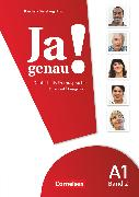 Cover-Bild zu Böschel, Claudia: Ja genau!, Deutsch als Fremdsprache, A1: Band 2, Kurs- und Übungsbuch mit Lösungsbeileger und Audio-CD