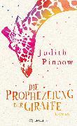 Cover-Bild zu Die Prophezeiung der Giraffe von Pinnow, Judith