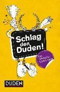Cover-Bild zu Schlag den Duden! von Pietsch, Reinhard