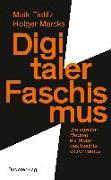 Cover-Bild zu Digitaler Faschismus von Fielitz, Maik
