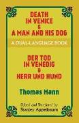 Cover-Bild zu Mann, Thomas: Death in Venice & a Man and His Dog: A Dual-Language Book
