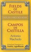 Cover-Bild zu Machado, Antonio: Fields of Castile/Campos de Castilla: A Dual-Language Book