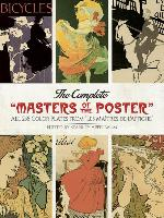 "Cover-Bild zu Appelbaum, Stanley (Hrsg.): The Complete ""masters of the Poster"": All 256 Color Plates from ""les Maîtres de l'Affiche"""