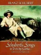 Cover-Bild zu Schubert, Franz: Schubert's Songs to Texts by Goethe