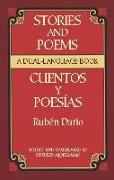 Cover-Bild zu Dario, Ruben: Stories and Poems/Cuentos Y Poesías: A Dual-Language Book = Stories and Poems