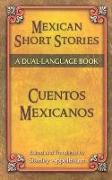 Cover-Bild zu Appelbaum, Stanley (Hrsg.): Mexican Short Stories/Cuentos Mexicanos