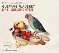 Cover-Bild zu Flaubert, Gustave: Drei Geschichten