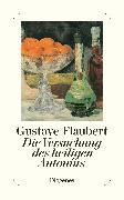 Cover-Bild zu Flaubert, Gustave: Die Versuchung des heiligen Antonius