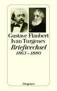 Cover-Bild zu Flaubert, Gustave: Briefwechsel 1863-1880
